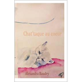 chat'taque au coeur - alexandra BAUDRY