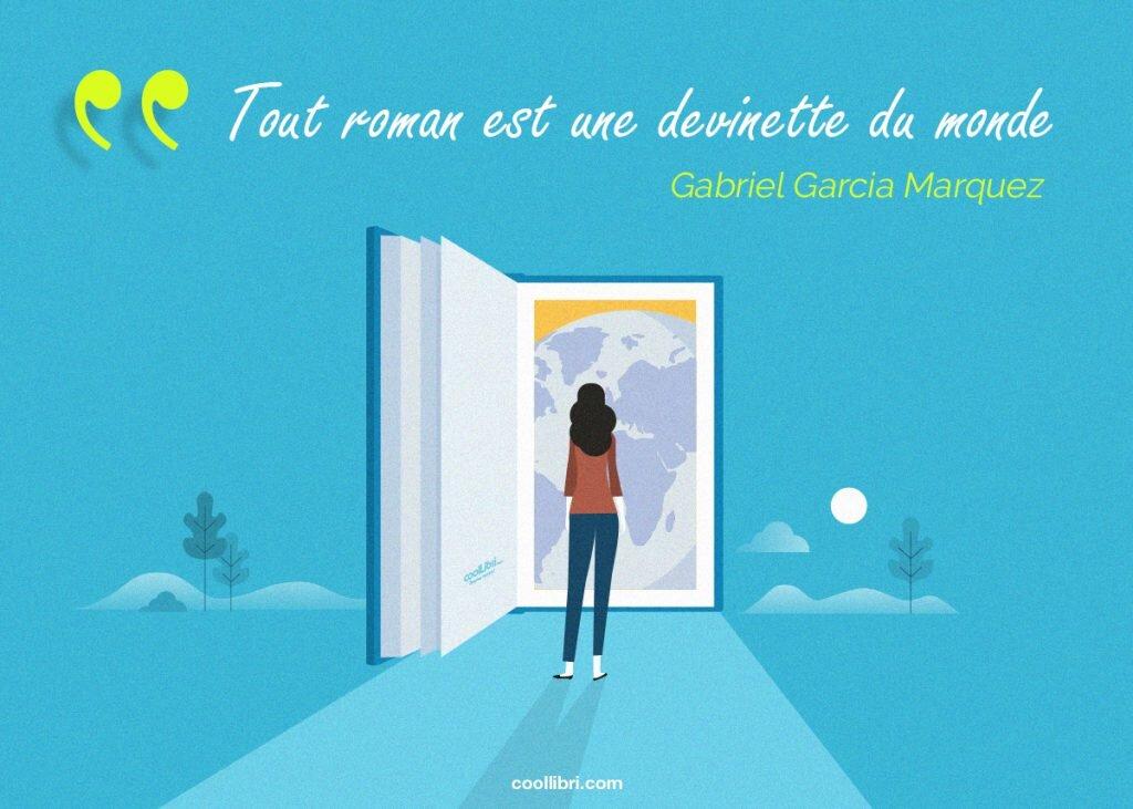 Gabriel Garcia Marquez Tout roman est une devinette du monde