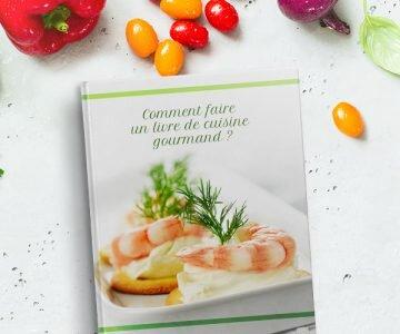 Comment faire un livre de cuisine gourmand ?