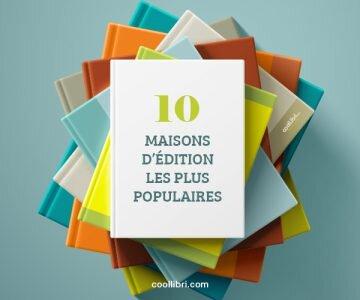 Les 10 maisons d'édition françaises les plus populaires en 2018