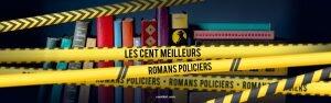 les cent meilleurs romans policiers de tous les temps