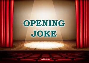 Soigner son opening joke