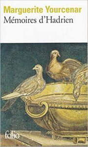 Mémoires d'Hadrien  Marguerite Yourcenar