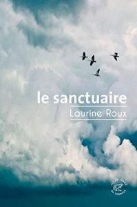 Le sanctuaire, de Laurine Roux,