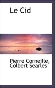 Livre classique de la littérature : Le Cid de Pierre Corneille