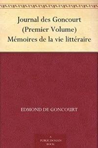 VOLUMES DU JOURNAL DES FRERES GONCOURT