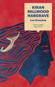 Les Graciées, de Kiran Millwood Hargrave