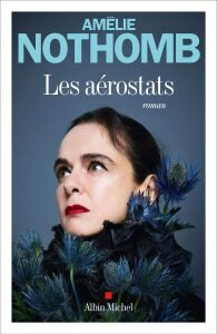 Les Aérostats, d'Amélie Nothomb