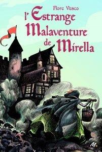 L'estrange malaventure de Mirella · L'école des Loisirs