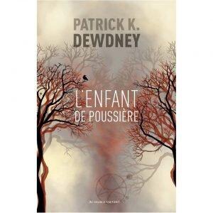 L'enfant de la poussière, de Patrick Dewdney