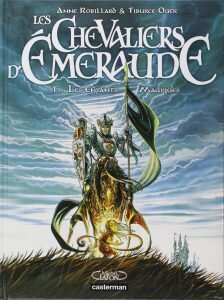 Les chevaliers d'Emeraude, de Anne Robillard