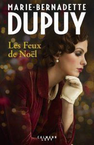 Les feux de Noël, de Marie-Bernadette Dupuy