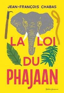 La loi du Phajaan · Didier Jeunesse
