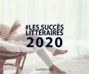 Les succès littéraires 2020 qui vous ont peut-être échappé